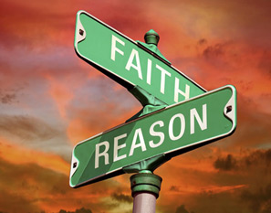 Blind Faith or narrow minded Reason